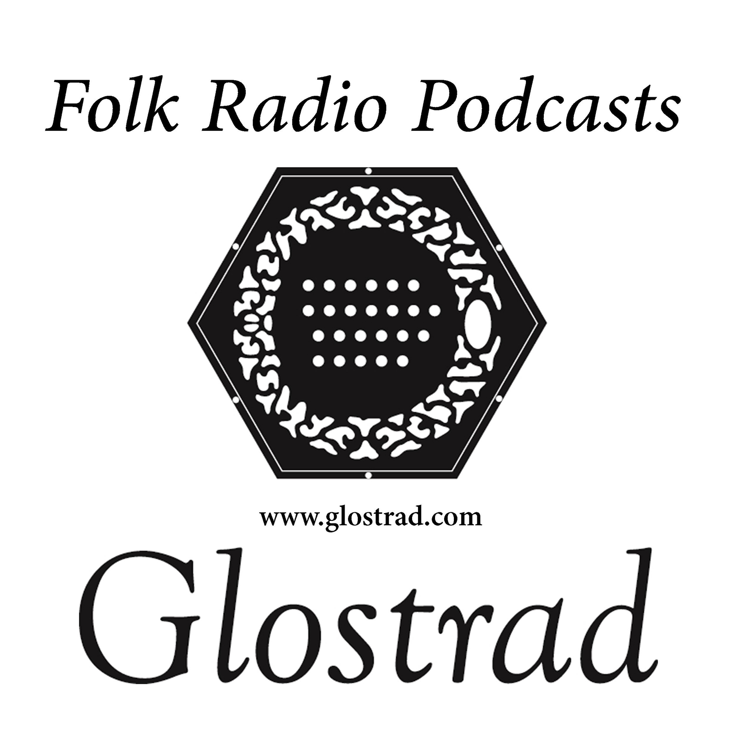 GlosTrad Folk Radio Podcast